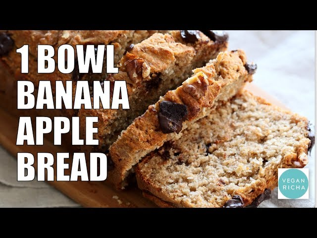 1 BOWL BANANA APPLE BREAD | Vegan Richa Recipes