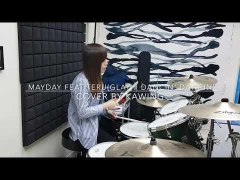 五月天 feat.Teru (Glay) | Dancin' Dancin' (Drum Cover)