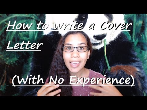 How To Write A Cover Letter (with No Experience)