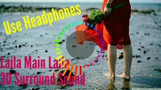 3D song Laila Main Laila Dj SB Mix