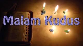 Lagu Rohani Kristen - Malam Kudus