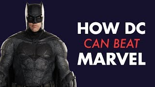 How DC's Films Can Beat Marvel's