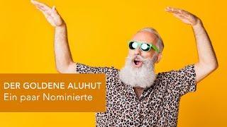 DER GOLDENE ALUHUT - Ein paar Nominierte