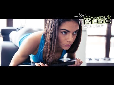 New Workout Music Motivation Playlist 2018