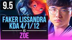 Faker LISSANDRA vs ZOE (MID)   KDA 4/1/12   Korea Challenger   v9.5