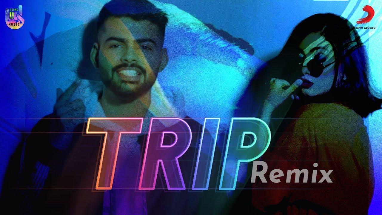 Trip Official Remix - New Punjabi Songs 2019 | Badal, Ria Swamy | Ritzzze X Emp | Being U Music