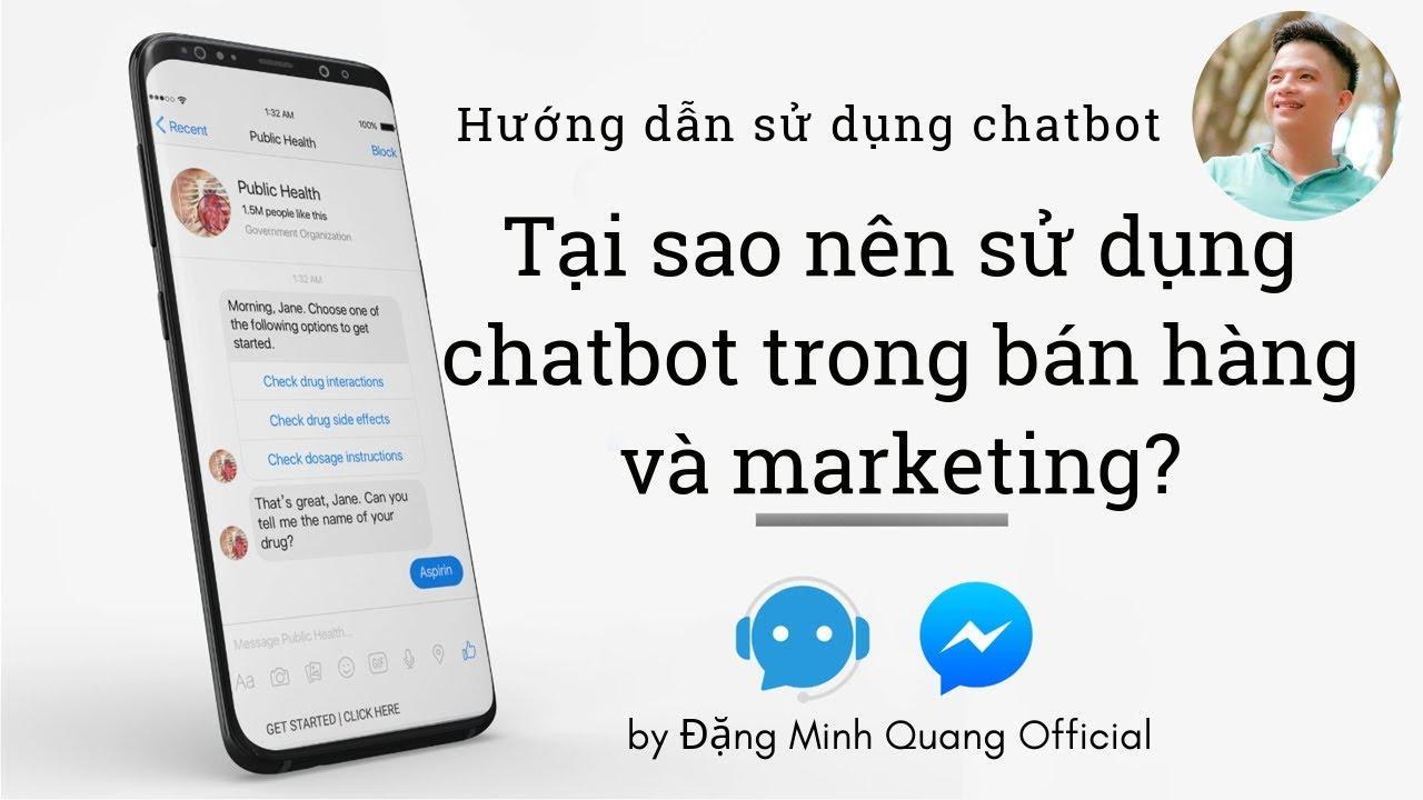 Tại sao nên sử dụng Chatbot trong bán hàng và Marketing (P.2)