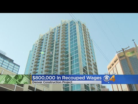Workers On Luxury Denver Building Win $800,000 Settlement