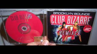 Brooklyn Bounce - Club bizarre (2001 DJS@Work remix)