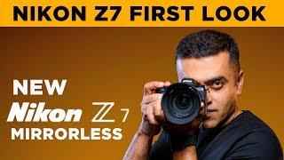 Nikon Z7 Mirrorless Camera | Mini Review | Hands On, First Look | Nikon India