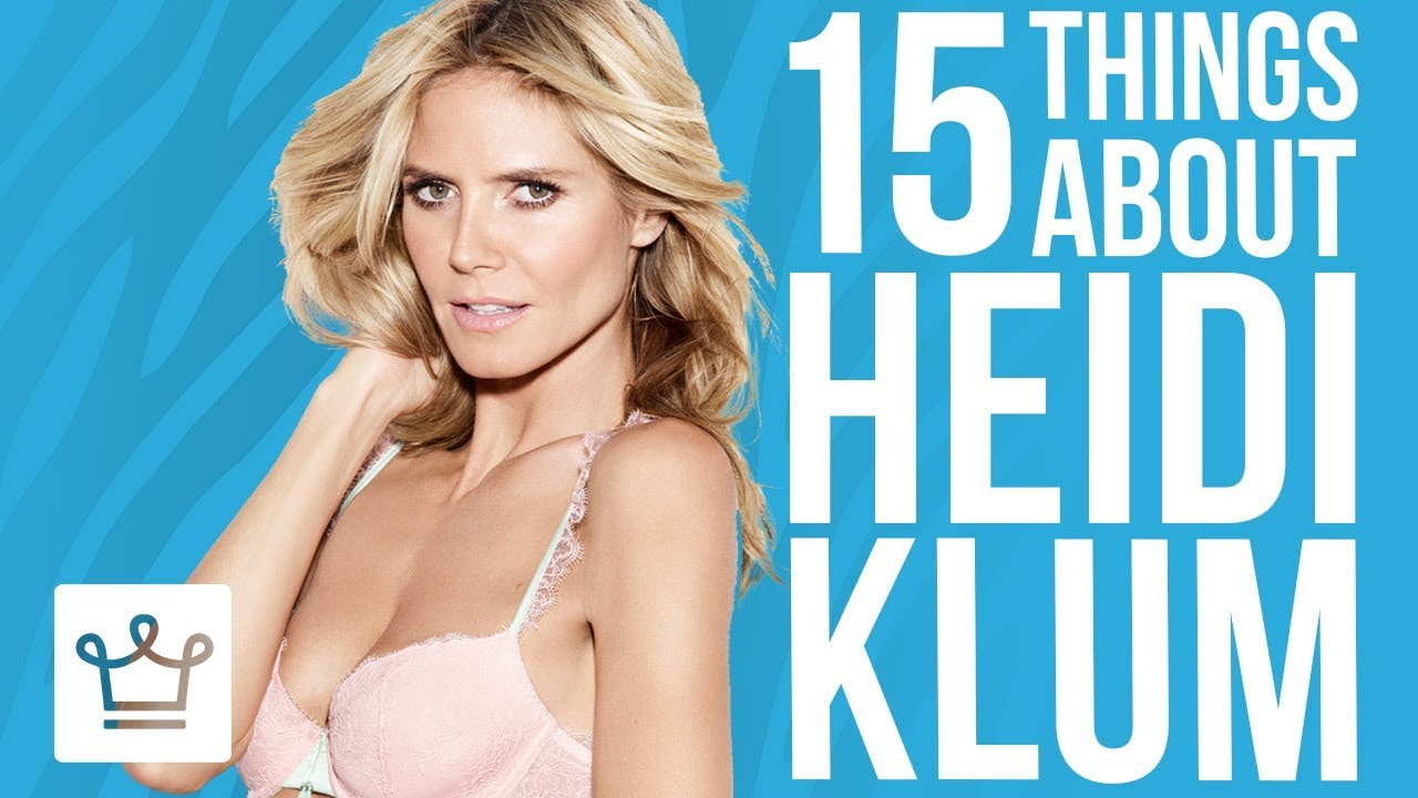 15 Things You Didn't Know About Heidi Klum