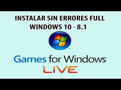 Instalar Games for Windows Live Full sin Errores - Windows 10 - 8.1 - 7