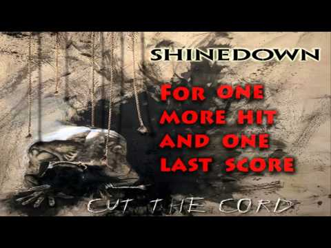 Shinedown- Cut The Cord - Lyrics