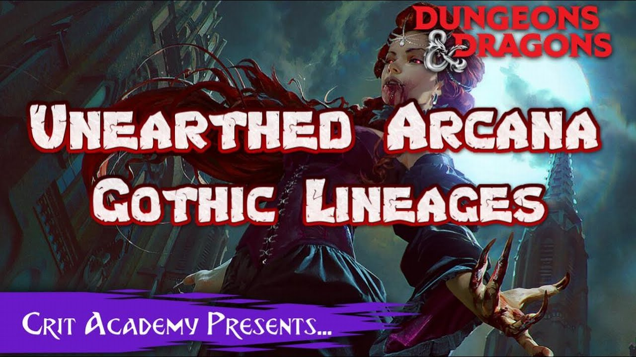Unearthed Arcana: Gothic Lineages