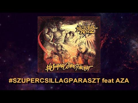 #SZUPERCSILLAGPARASZT - SZUPERCSILLAGPARASZT feat AZA (PRODUCED BY AZA / SCARCITYBP)