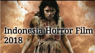 Video Film Horror Indonesia terbaru 2018 download MP3, 3GP, MP4, WEBM, AVI, FLV September 2018