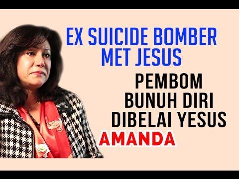 Amanda (ex Muslim) - Pembom Bunuh Diri Ketemu Yesus Jadi Sadar Islam Tak Ada Keselamatan
