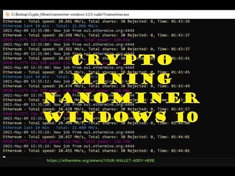 Mining ETH Crypto With NanoMiner On Windows 10