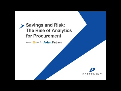 Determine Webinar | Savings and Risk: The Rise of Analytics for Procurement