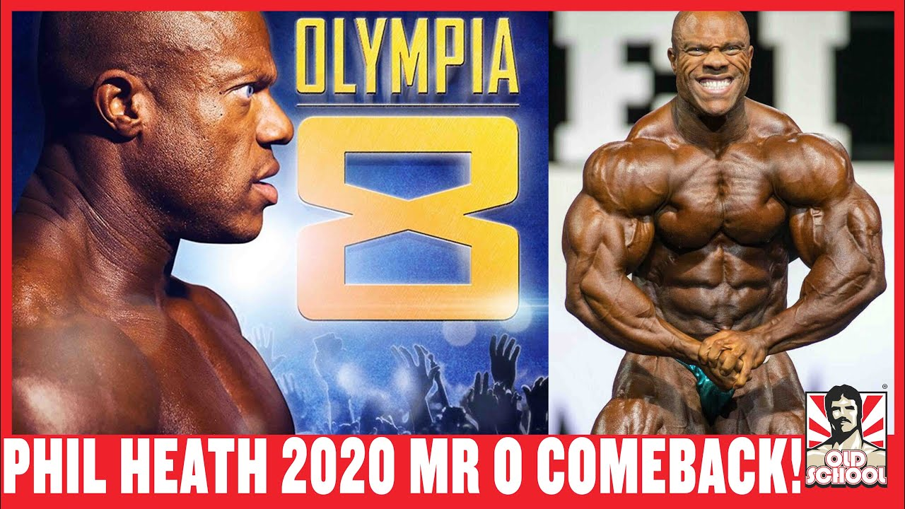 Phil Heath - 2020 MR OLYMPIA Comeback!!!