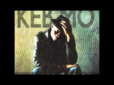 All The Way -  Keb' Mo'