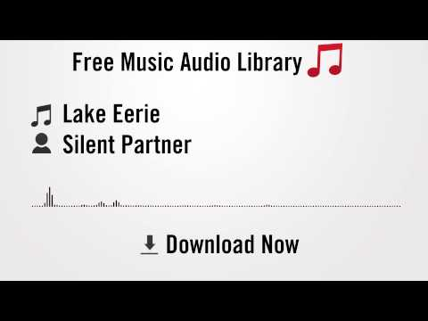 Lake Eerie - Silent Partner (YouTube Royalty-free Music Download)