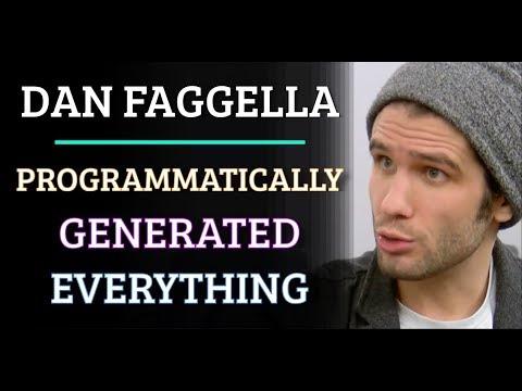 Simulation #506 Dan Faggella – Programmatically Generated Everything