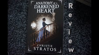 Review: Anatomy of a Darkened Heart by Christie Stratos
