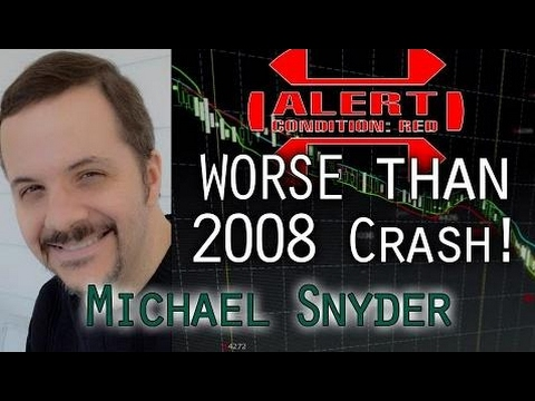 The World Depression is Approaching Apocalypse Proportions - Michael Snyder, Economic Collapse Blog