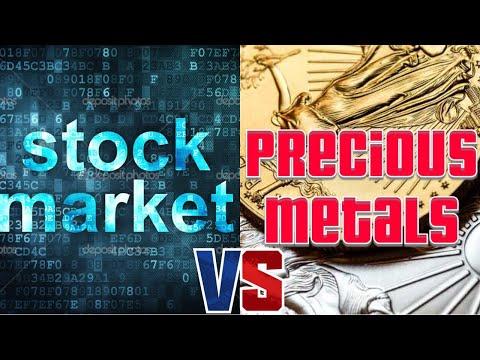 The stock market VS precious metals