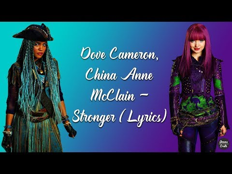 Dove Cameron, China Anne McClain - Stronger (Lyrics)