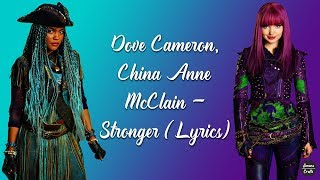 Dove Cameron, China Anne McClain - Stronger (Lyrics)