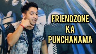 Friendzone Ka Punchnama || Harsh Beniwal