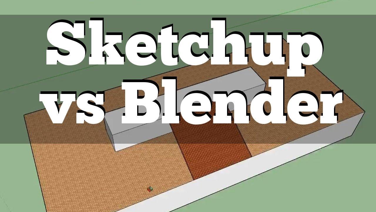 Sketchup vs Blender | First Impressions Beginner's Comparison