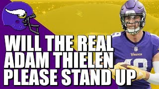Will The Real Adam Thielen Please Stand Up