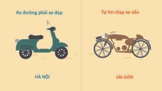 Sự khác nhau giữa Hà Nội & Sài Gòn - Du lịch Nam Việt