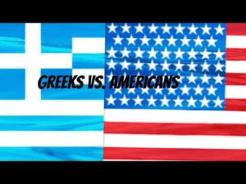 GREEK VS. AMERICANS