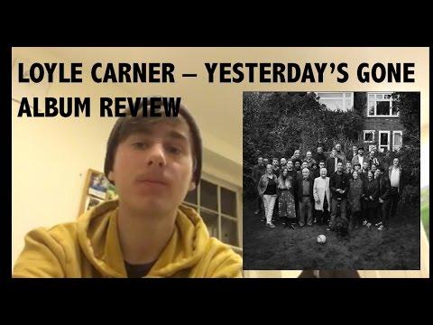 loyle carner yesterdays gone album
