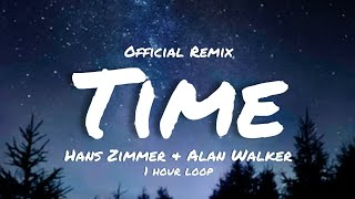 Hans Zimmer & Alan Walker - Time (Official Remix) 1 hour loop