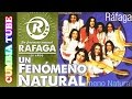 Ráfaga - Un Fenómeno Natural | Disco Completo