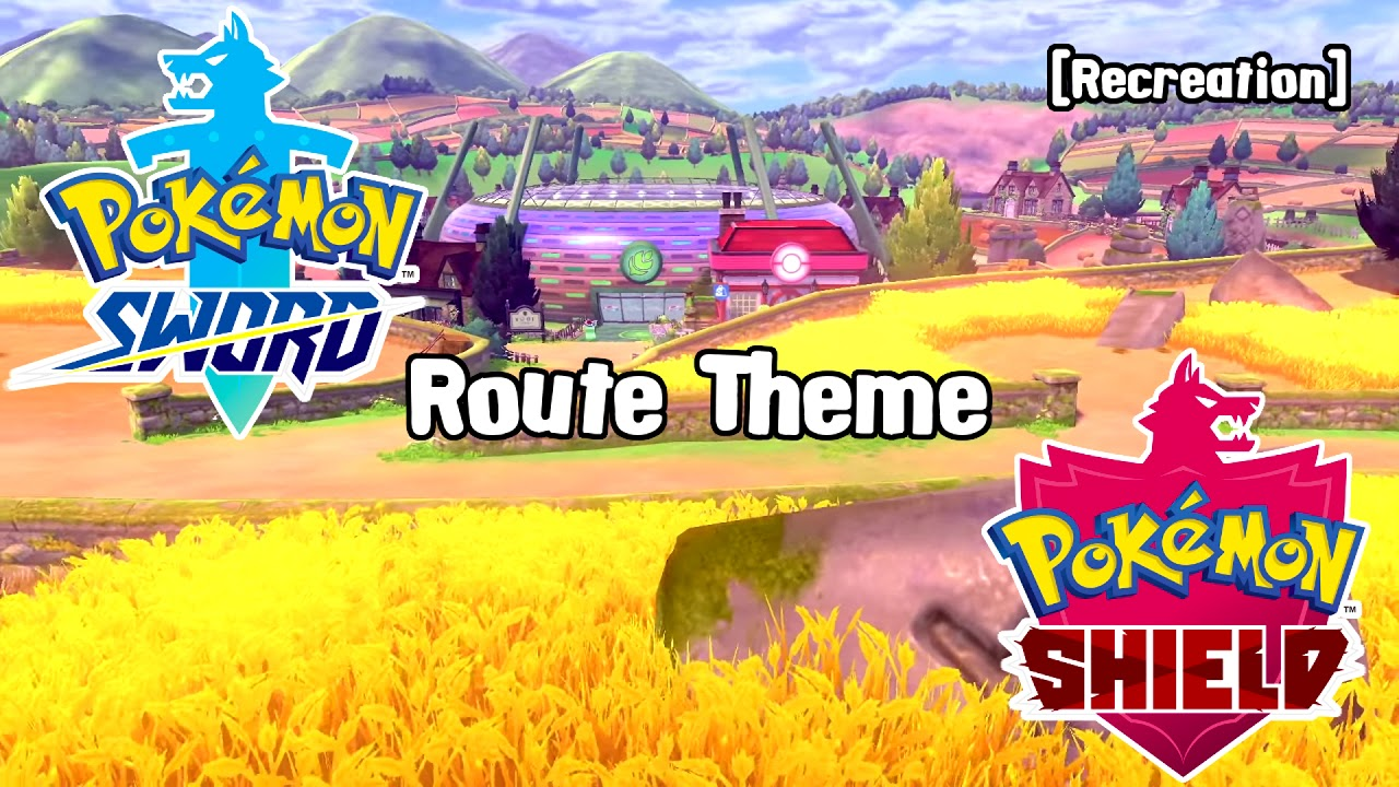 Pokemon Sword And Shield Route Theme Recreation Youtube