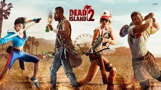 Dead Island 2 - ТРЕЙЛЕР