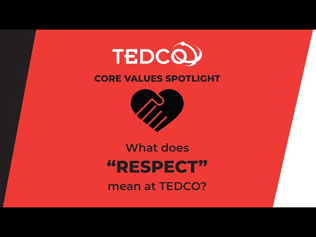 TEDCO's Core Values: Respect