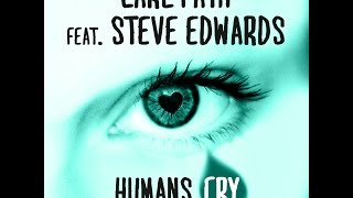Carl Fath feat. Steve Edwards - Humans Cry (DeepRock Radio Edit) [Official]