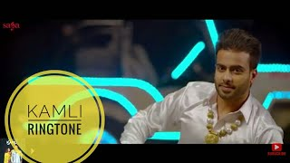 New Kamli Ringtone  Best Ringtone2018  Mankirt Aulakh