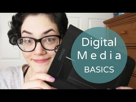 Digital Media Basics