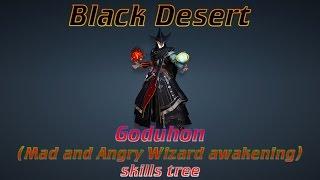 bdo goduhon mad and angry wizard awakening skills tree