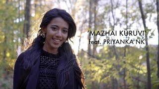 Mazhai Kuruvi | Cover by Priyanka NK | AR Rahman