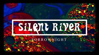 Sorrownight - Silent River [Full Song]