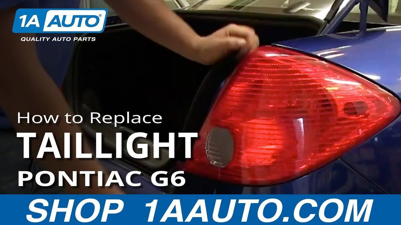 hight resolution of how to install change fix broken taillight 2005 10 pontiac g6 4 door sedan